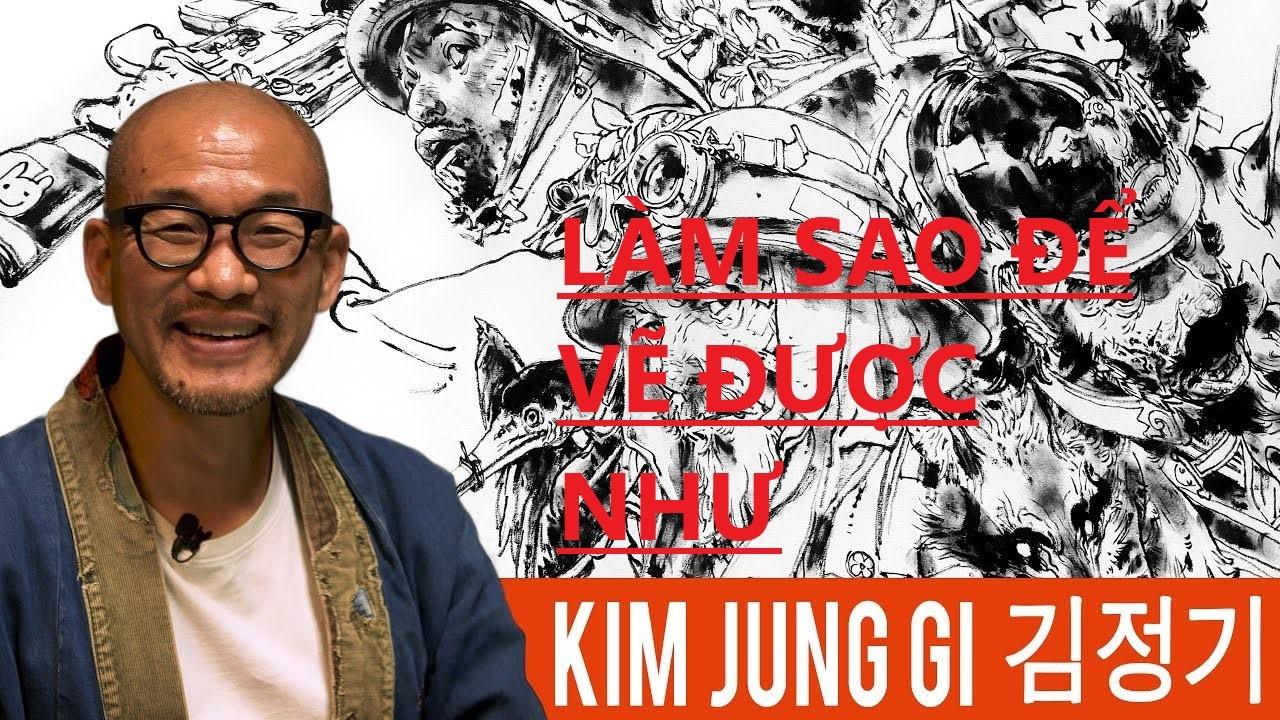 Làm sao để vẽ như  Kim Jung Gi ?